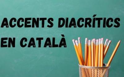 Tot el que has de saber sobre els accents diacrítics en català   Infografia 2021