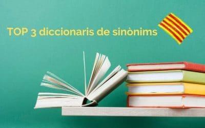 TOP 3 diccionaris de sinònims en català
