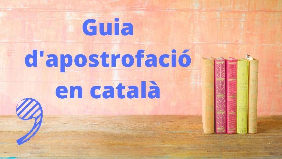Com es fa servir l'apòstrof correctament en català